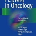 PET/MRI in Oncology : Current Clinical Applications