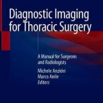 Diagnostic Imaging for Thoracic Surgery : A Manual for Surgeons and Radiologists