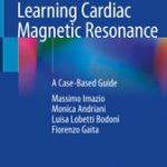 Learning Cardiac Magnetic Resonance