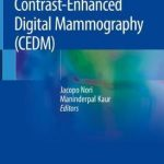 Contrast-Enhanced Digital Mammography (CEDM)