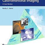 Top 3 Differentials in Gastrointestinal Imaging : A Case Review