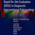 Rapid On-Site Evaluation (ROSE) in Diagnostic Interventional Pulmonology : Volume 2: Interstitial Lung Diseases