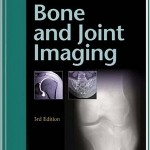 Bone and Joint Imaging (Expert Consult- Online and Print), 3e