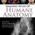 Imaging Atlas of Human Anatomy, 4th Edition