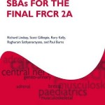 SBAs for the Final FRCR Part 2A (Oxford Specialty Training: Revision Texts)