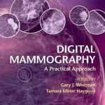 Digital Mammography: A Practical Approach