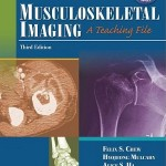 Musculoskeletal Imaging: A Teaching File, 3rd