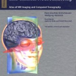 Cranial Neuroimaging and Clinical Neuroanatomy: Magnetic Resonance Imaging and Computed Tomography