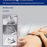 Ultrasound Teaching Manual: The Basics of Performing and Interpreting Ultrasound Scans, 3rd