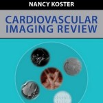 Cardiovascular Imaging Review Expert Consult – Online and Print