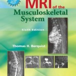 MRI of the Musculoskeletal System, 6th Edition