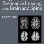 Magnetic Resonance Imaging of the Brain and Spine, 4th Edition