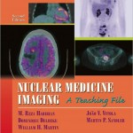 Nuclear Medicine Imaging: A Teaching File (LWW Teaching File Series), 2ed