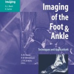 Imaging of the Foot and Ankle: Techniques and Applications