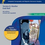 Pocket Atlas of Sectional Anatomy, Volume II: Thorax, Heart, Abdomen and Pelvis Computed Tomography and Magnetic Resonance Imaging, 4th Edition