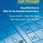 Get Through Final FRCR Part A: SBAs for the Modular Examination