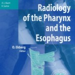 Radiology of the Pharynx and the Esophagus