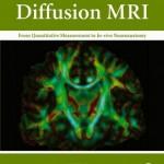 Diffusion MRI: From Quantitative Measurement to In vivo Neuroanatomy, 2ed