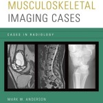 Musculoskeletal Imaging Cases (Cases in Radiology)