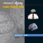 Specialty Imaging: Functional MRI: Published by Amirsys