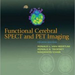 Functional Cerebral SPECT and PET Imaging                    / Edition 4