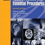 Manual of Radiology: Acute Problems and Essential Procedures Edition 2