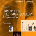 Felson's Principles of Chest Roentgenology, A Programmed Text, 4th Edition