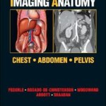 Diagnostic and Surgical Imaging Anatomy: Chest, Abdomen, Pelvis: Published by Amirsys
