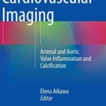 Cardiovascular Imaging: Arterial and Aortic Valve Inflammation and Calcification