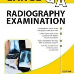 Lange Q&A Radiography Examination, Tenth Edition
