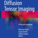 Diffusion Tensor Imaging                            :A Practical Handbook