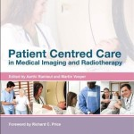 Patient Centered Care in Medical Imaging and Radiotherapy
