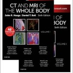 CT and MRI of the Whole Body, 6th Edition