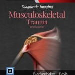 Diagnostic Imaging: Musculoskeletal Trauma, 2nd Edition