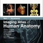 Weir & Abrahams' Imaging Atlas of Human Anatomy, 5th Edition