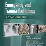 Emergency and Trauma Radiology: A Teaching File