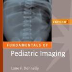 Fundamentals of Pediatric Imaging, 2nd Edition