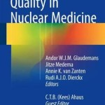 Quality in Nuclear Medicine 2016