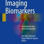 Imaging Biomarkers : Development and Clinical Integration