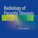 Radiology of Parasitic Diseases : A Practical Approach