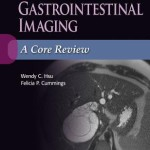 Gastrointestinal Imaging  :  A Core Review