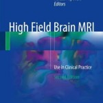 High Field Brain MRI: Use in Clinical Practice, 2nd Edition