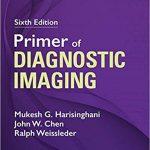 Primer of Diagnostic Imaging (6th Edition)
