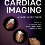 Comparative Cardiac Imaging : A Case-based Guide