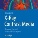 X-Ray Contrast Media : OVERVIEW, USE AND PHARMACEUTICAL ASPECTS