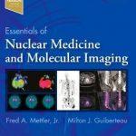 Essentials of Nuclear Medicine and Molecular Imaging