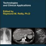 Medical Imaging for Health Professionals  :  Technologies and Clinical Applications