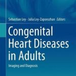 Congenital Heart Diseases in Adults : Imaging and Diagnosis