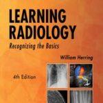 Learning Radiology E-Book (4th ed.)