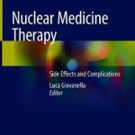 Nuclear Medicine Therapy : Side Effects and Complications